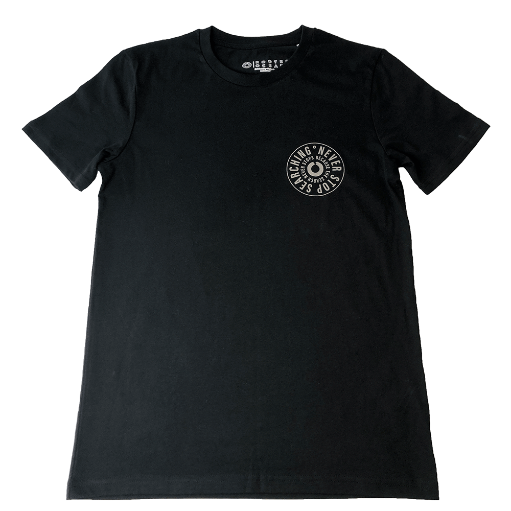 Never-Stop-Searching-Tee